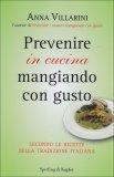 prevenire-un-infarto-in-cucina-mangiando-con-gusto-libro