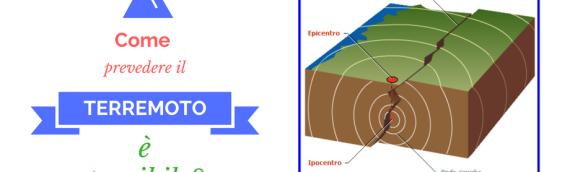 Come prevedere il Terremoto